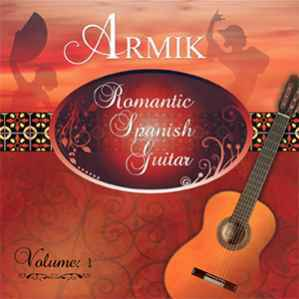 Romantic Spanish Guitar Volume 1