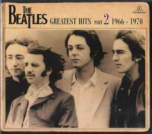 Greatest Hits Part 2 (1966 - 1970)