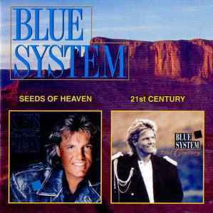 Seeds Of Heaven / 21st Century