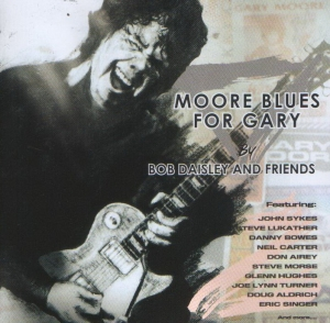 Moore Blues For Gary (A Tribute To Gary Moore)