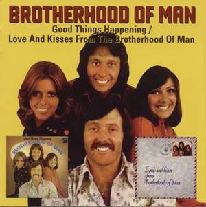 Good Things Happening / Love And Kisses From Brotherhood Of Man