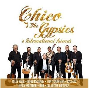 Chico and the Gypsies & international friends