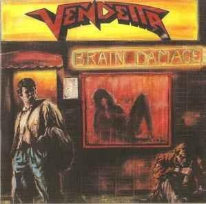 https://www.blackmark.in.ua/images/albums/vendetta-1988-brain-damage-1084.jpg